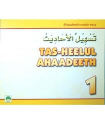 Tas-Heelul Ahaadeeth 1