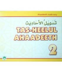 Tas-Heelul Ahaadeeth 2