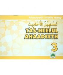 Tas-Heelul Ahaadeeth 3