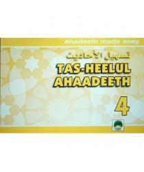 Tas-Heelul Ahaadeeth 4