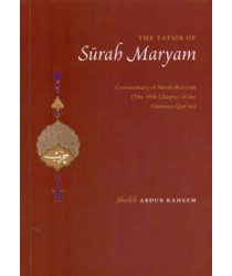 The Tafsir of Surah Maryam