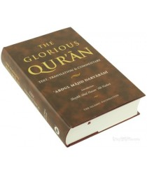 The Glorious Quran: Text, Translation and Commentary (Abridged) Abdul Majid Daryabadi