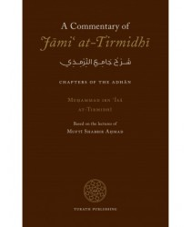 A Commentary of Jami' at-Tirmidhi - Adhan